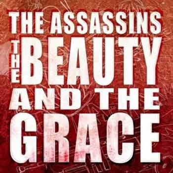 The Assassins - The Beauty And The Grace