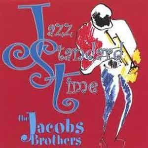 The Jacobs Brothers - Jazz Standard Time