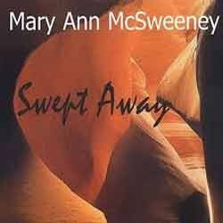 Mary Ann McSweeney - Swept Away