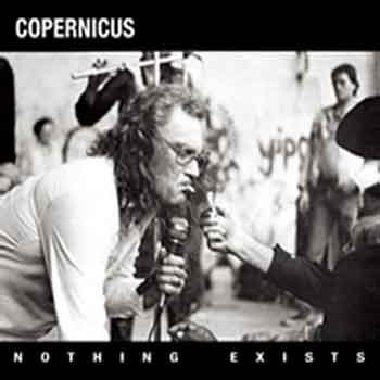 Copernicus - Nothing Exists