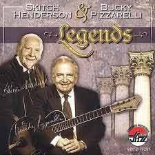 Skitch Henderson & Bucky Pizzarelli - Legends