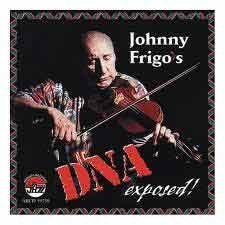 Johnny Frigo - DNA Exposed!