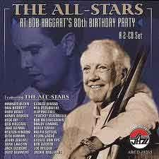 Various Artists - The All Stars At Bob Haggart's 80th Birthday Party