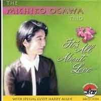 Michico Ogawa Trio - It's All About Love