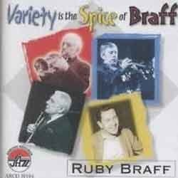 Ruby Braff - Variety Is The Spice Of Braff
