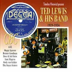 Ted Lewis & His Band. 1929-1934 (История джаза от Timeless)