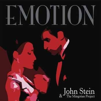 John Stein & The Mingotan Project - Emotion