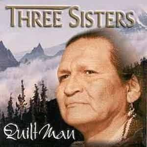 Quilt Man - Three Sisters