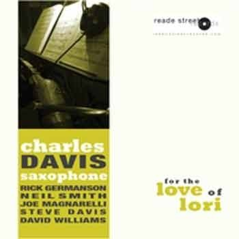 Charles Davis - For The Love Of Lori