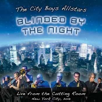 The City Boys Allstars - Blinded By The Night