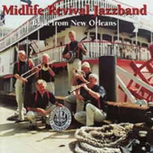 Midlife Revival Jazzband - Back From New Orleans