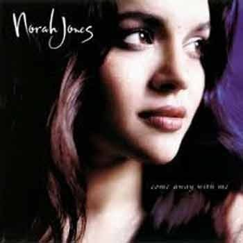 Nora Jones - Come Away With Me