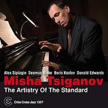 Misha Tsiganov - The Artistry Of The Standard