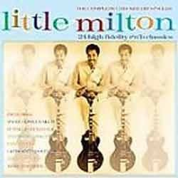 Little Milton - The Complete Checker Hit Singles