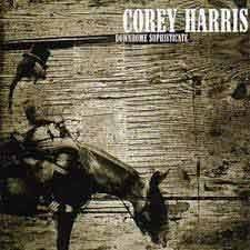 Corey Harris - Downhome Sophisticate