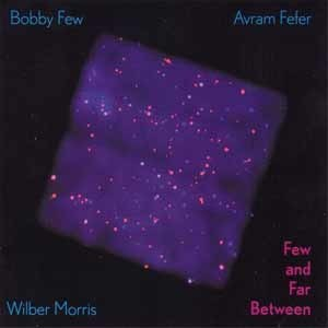 Few / Fefer / Morris - Few And Far Between