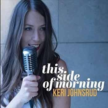 Keri Johnsrud - This Side Of Morning