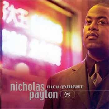 Nicholas Payton - Nick@Night