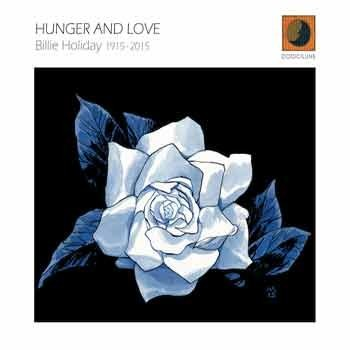 Various Artists - Hunger And Love – Billie Holiday 1915-2015