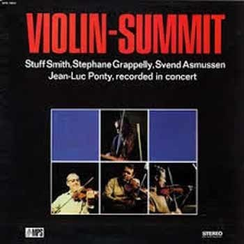 Stuff Smith / Stephané Grappelli / Svend Asmussen / Jean-Luc Ponty - Violin Summit