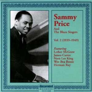 Sammy Price - Sammy Price And The Blues Singers. Vol. 2 (1939 -1949)