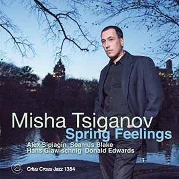 Misha Tsiganov - Spring Feelings