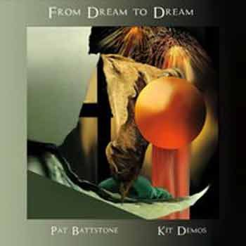 Patrick Battstone & Kit Demos - From Dream to Dream