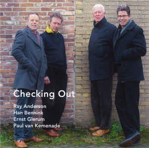 Anderson / Bennink / Gierum / van Kemenade - Checking Out