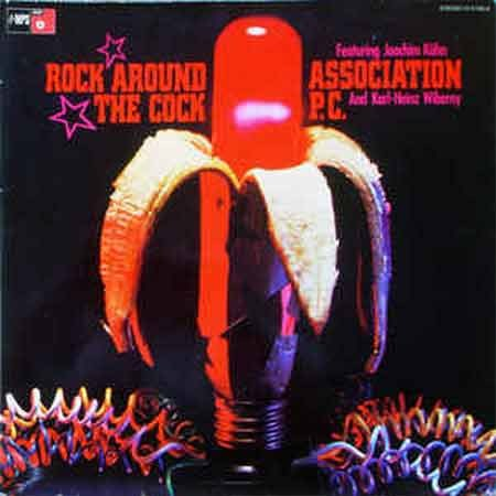 Association P.C. - Rock Around The Cock