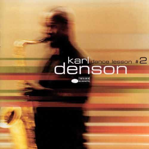 Karl Denson - Dance Lesson #2