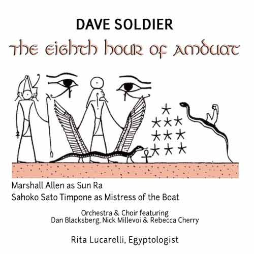 Dave Soldier - The Eighth Hour of Amduat
