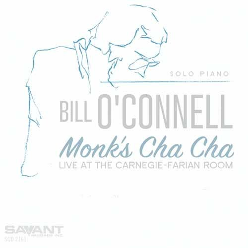 Bill O'Connell - Monk's Cha-Cha