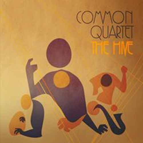 Common Quartet - The Hive