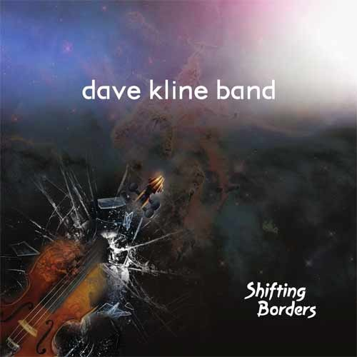 Dave Kline Band - Shifting Borders