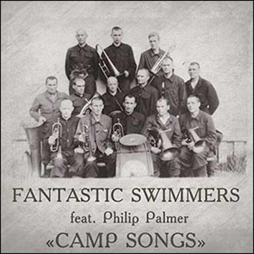 Fantastic Swimmers - Camp Songs