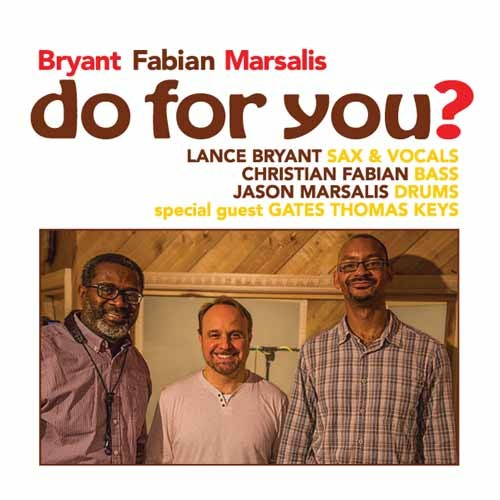 Bryant / Fabian / Marsalis - Do For You?