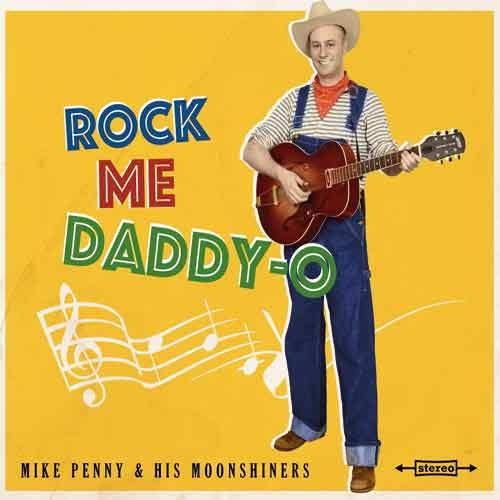 Mike Penny & his Moonshiners - Rock Me Daddy-O