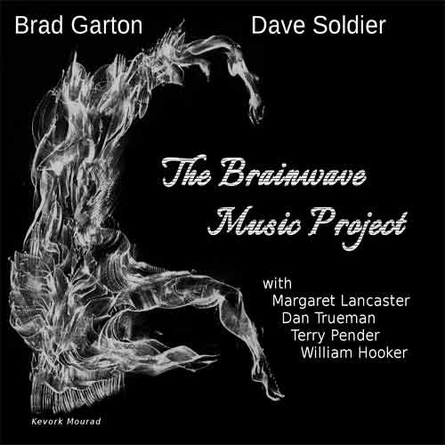 Brad Garton & Dave Soldier - The Brainwave Music Project