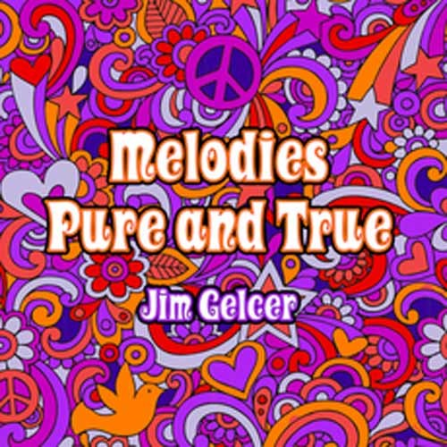 Jim Gelcer - Melodies Pure and True