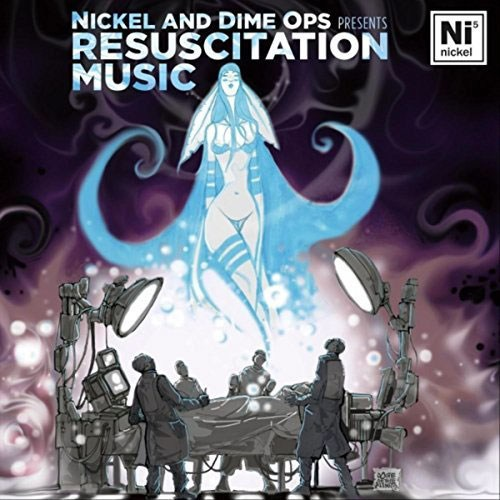 Nickel and Dime Ops - Resuscitation Music