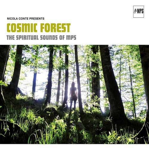 Various Artists - Cosmic Forest - The Spiritual Sounds Of MPS
