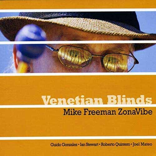 Mike Freeman ZonaVibe - Venetian Blinds