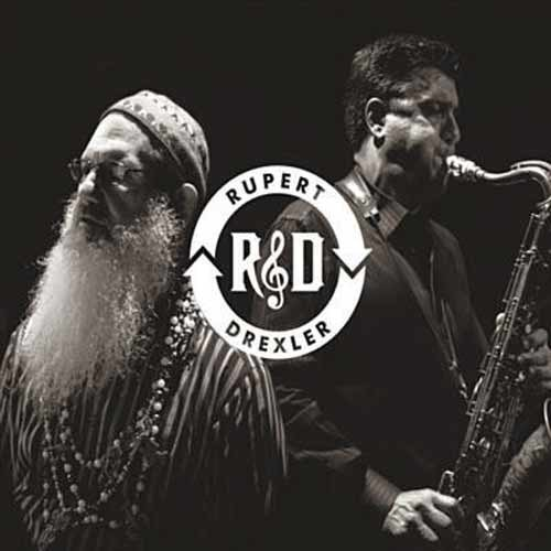Jeff Rupert & Richard Drexler - R & D