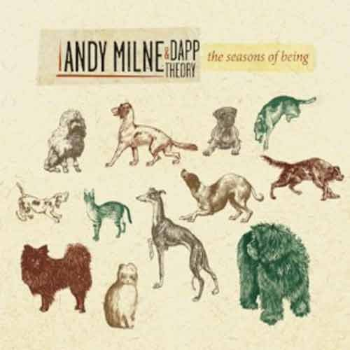 Andy Milne & Dapp Theory - The Seasons of Being