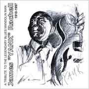 Various Artists - A Tribute To The Legendary Blues Mandolin Man James  Yank  Rachell (1910-1997)