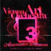 Vienna Art Orchestra - American Dreams. Portraits of 13 American Women