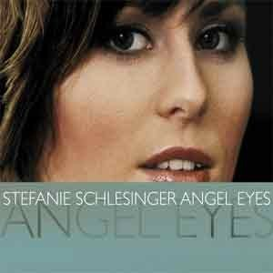 Stefanie Schlesinger - Angel Eyes
