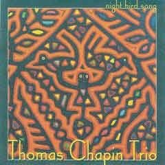 Thomas Chapin Trio - Night Bird Song