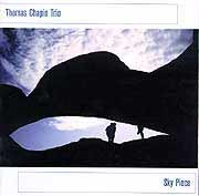 Thomas Chapin Trio - Sky Piece