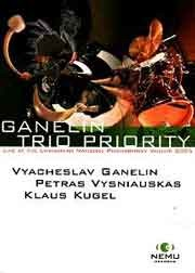 Ganelin Trio Priority - Live At The Lithuanian National Philharmony Vilnius 2005